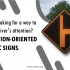 Looking for a way to get the driver's attention? Use more action-oriented traffic signs.